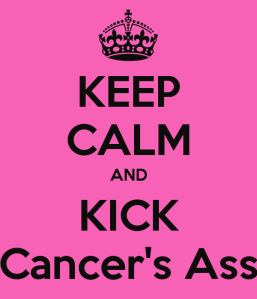 keep-calm-and-kick-cancer-s-ass-12